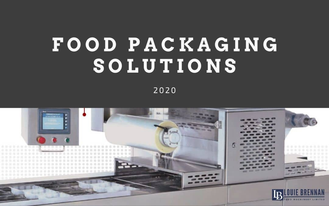 What Food Packaging Solutions are available in 2020?